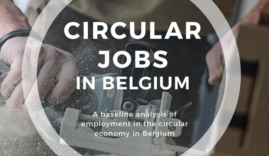 7.5% OF BELGIAN JOBS ARE CIRCULAR